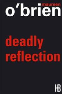 "Click here to read a synopsis and reviews of ""Deadly Reflection"""